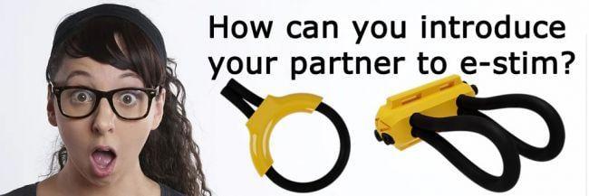 Så presenterar du din partner till e-Stim