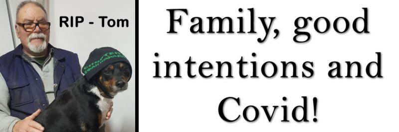 Семья, добрые намерения и Ковид!