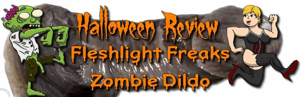 Fleshlight Freaks Zombie Silicone Dildo Review