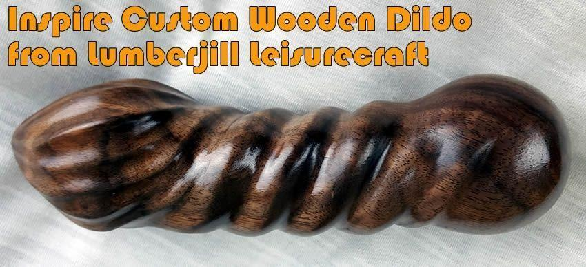 Inspire Custom Wooden Dildo a Lumberjill Szabadidőművektől