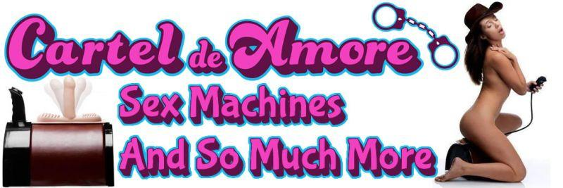 Check Out Cartel Del Amore For Sex And Fucking Machines